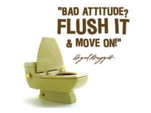 bad_attitude-flush-it